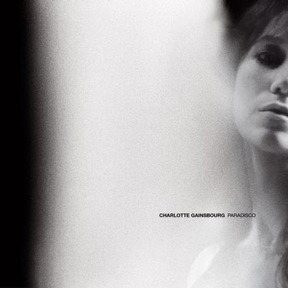 <strong>Charlotte Gainsbourg</strong> <br/>Paradisco (single)