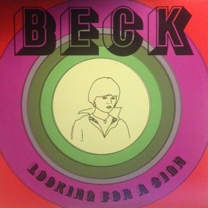 <strong>Beck</strong> <br/>Looking for a Sign