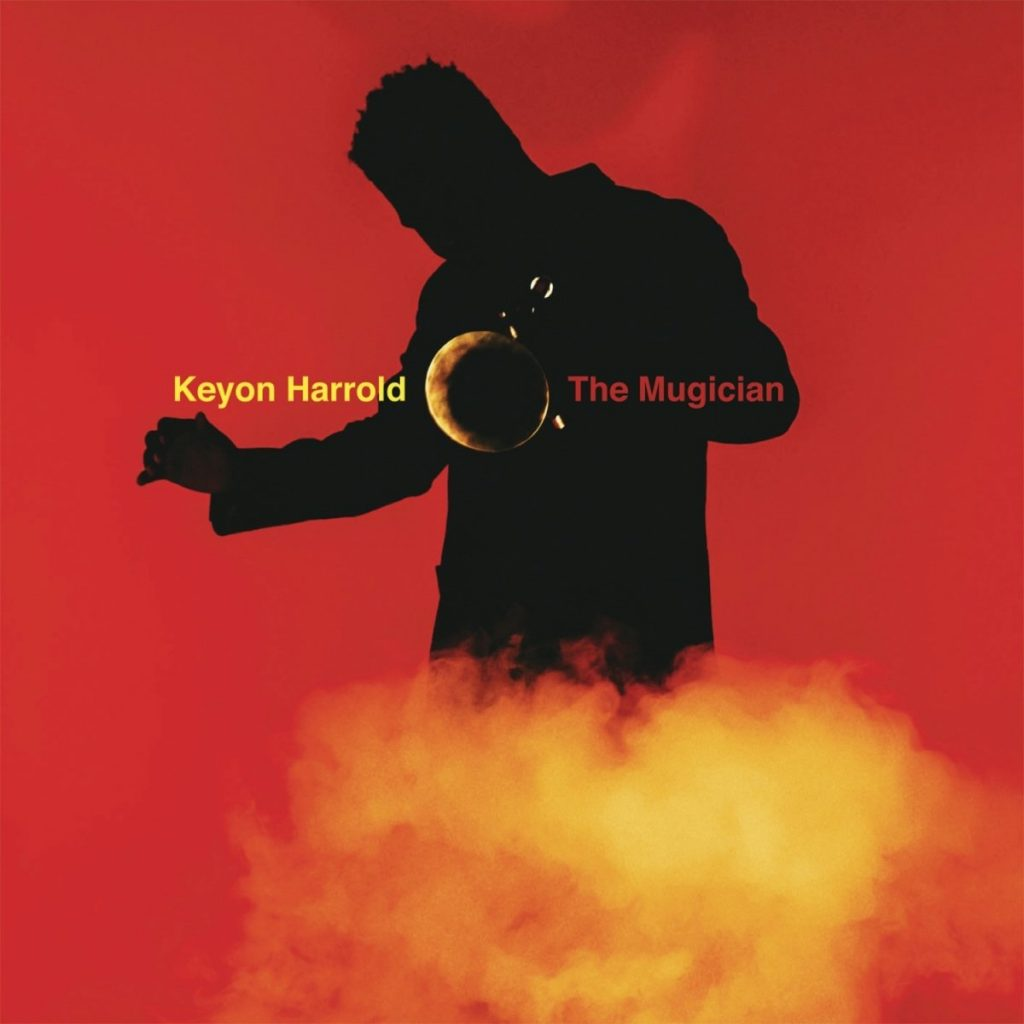 <strong>Keyon Harrold</strong> <br />The Mugician