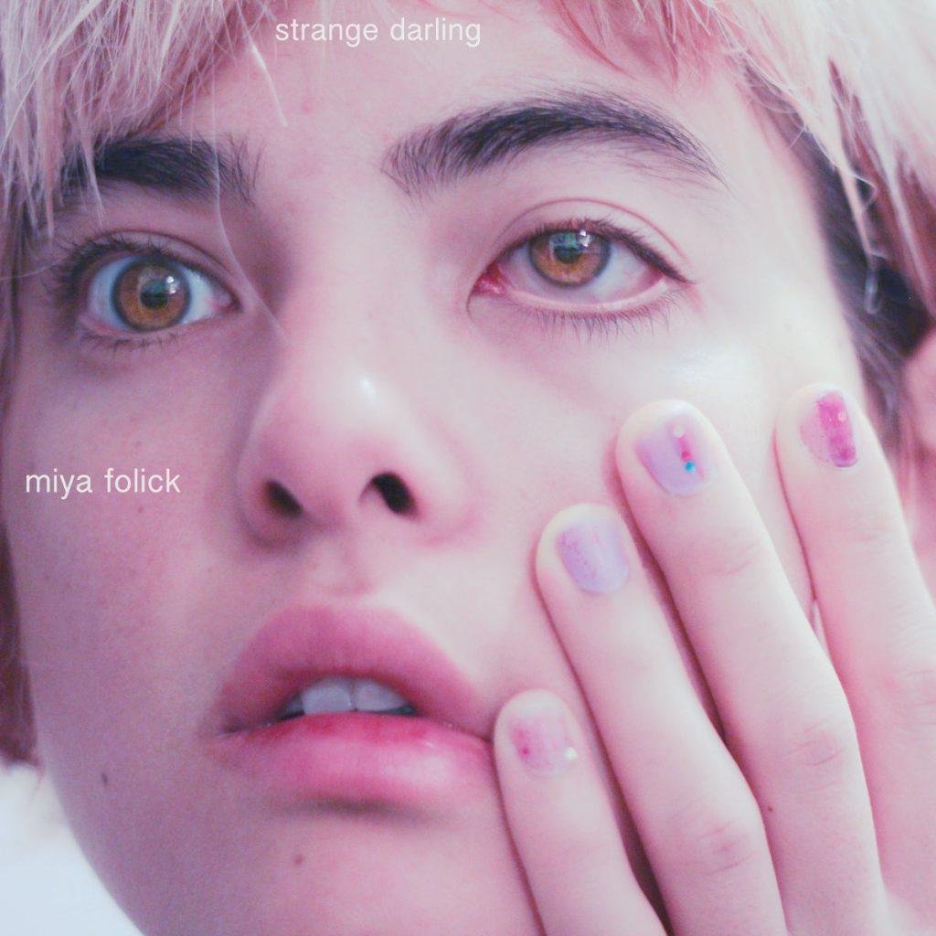 <strong>Miya Folick </strong> <br />Strange Darling